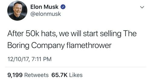 Elon Musk Flamethrower